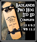 Badlands Pro Hog Completes at Sk8Kings.com