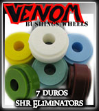 Venom SHR Eliminator Bushings at Sk8Kings.com